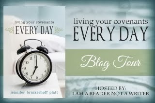 Living Your Covenants Every Day ~ Blog Tour ~ $25 GC
