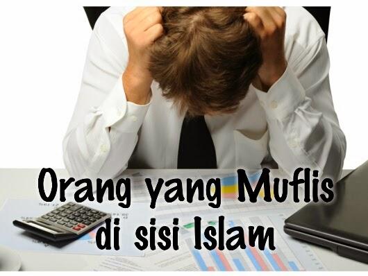 Orang yang Muflis di sisi Islam