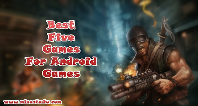 the best 5 games for android
