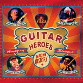 Guitar Heroes James Burton, Albert Lee, Amos Garrett, and David Wilcox