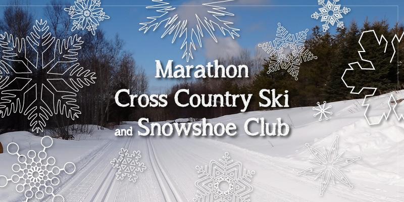 Marathon Cross Country Ski & Snowshoe Club