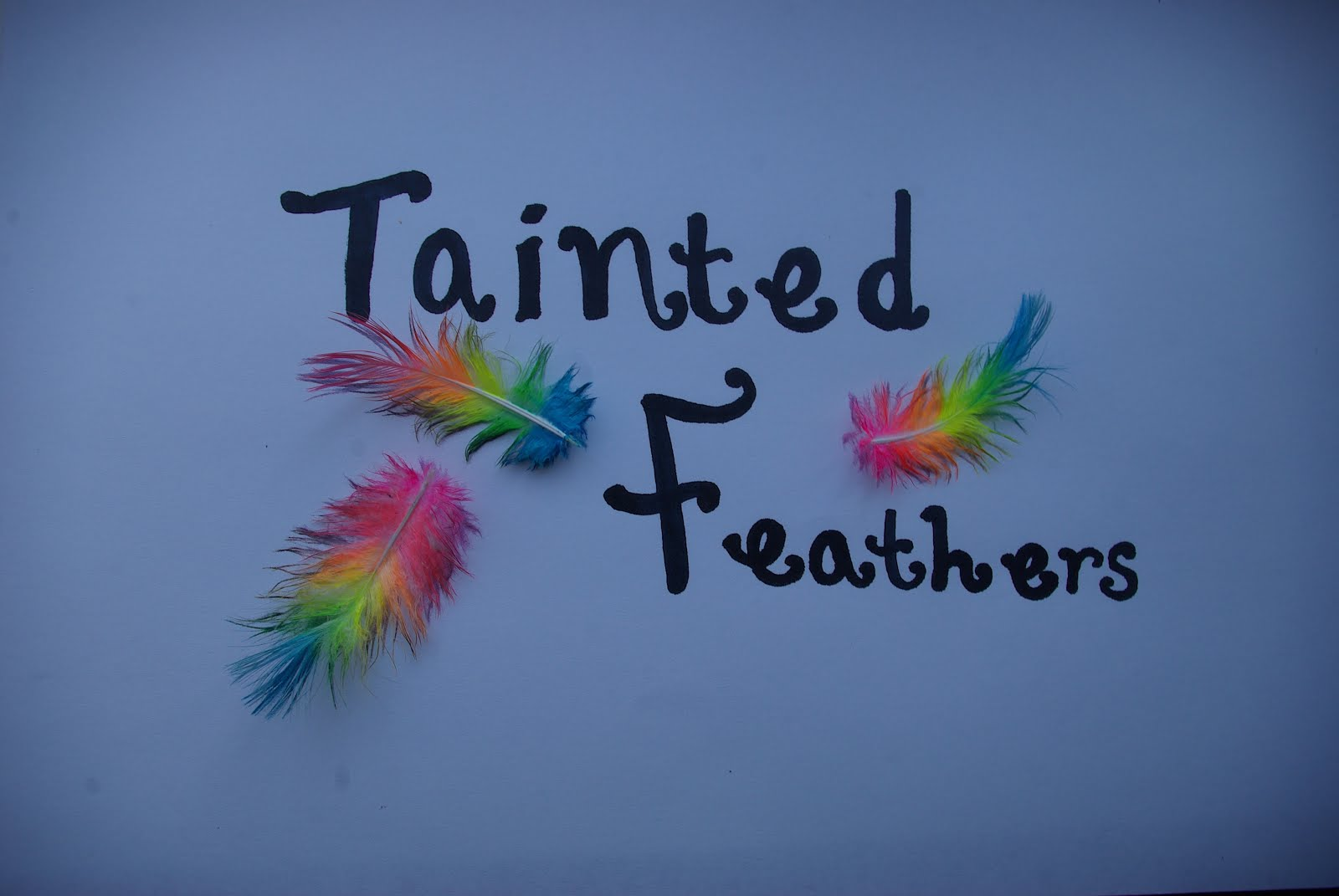 Tainted Feathers