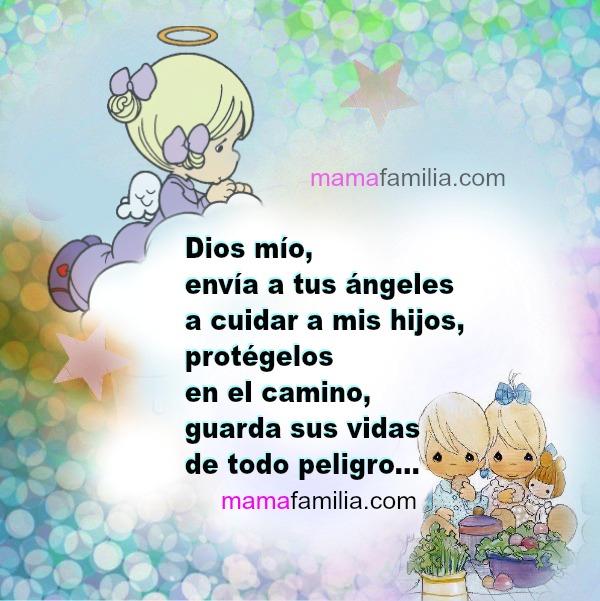 Dios con sus ángeles cuida a mi familia, protección de mis hijos, mi casa, mi hogar. Imagen con oración