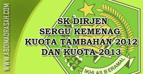 SK Dirjen 2012 Tambahan dan 2013