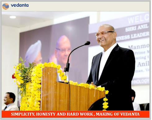 SIMPLICITY, HONESTY AND HARD WORK - MAKING OF VEDANTA