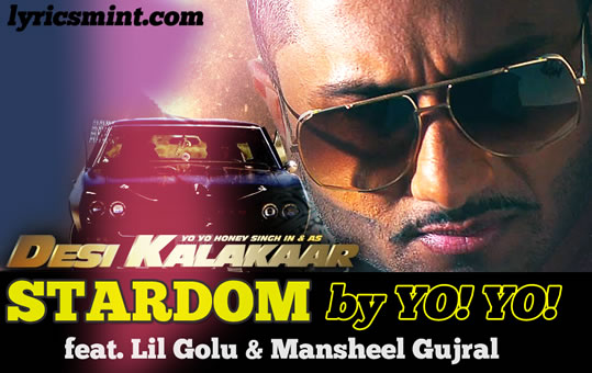Stardom - Honey Singh