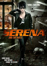 Serena and the Ratts (2012)