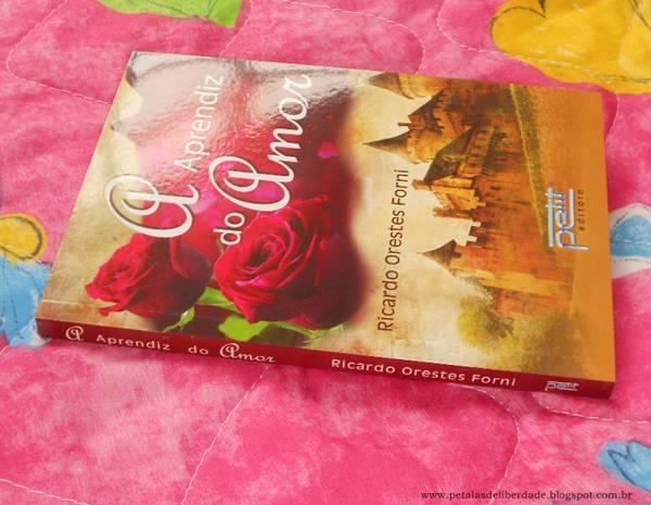 Resenha, livro, A Aprendiz do Amor, Ricardo Orestes Forni