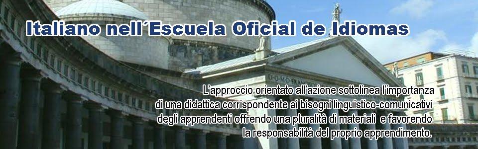 ITALIANO nell'Escuela Oficial de Idiomas   di Alessandra Finoia
