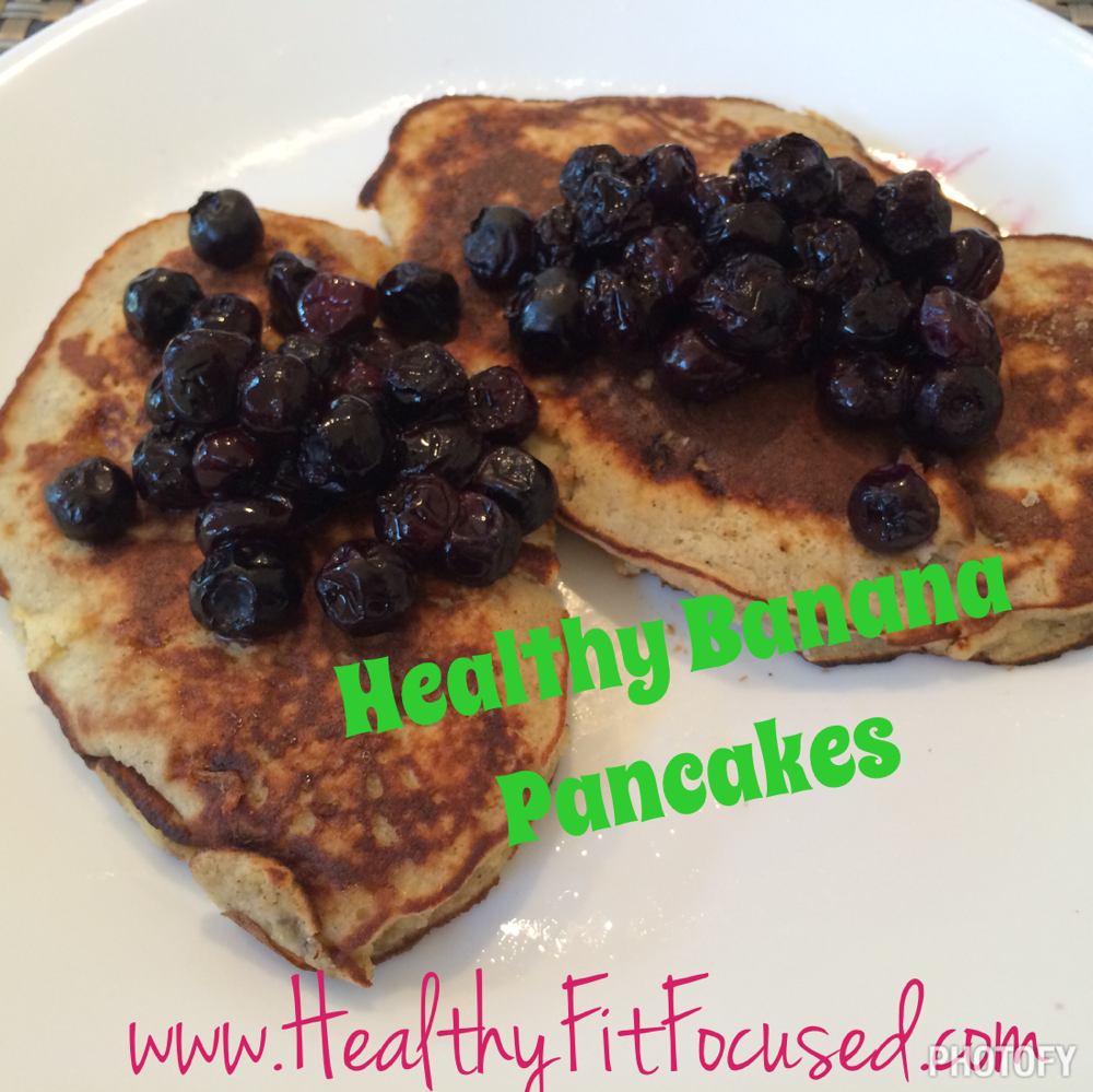 Healthy Pancakes, Banana Pancakes, Banana, Egg, blueberries, www.HealthyFitFocused.com