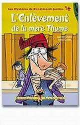 Donatien et Justine / L'enlèvement de la mère Thume