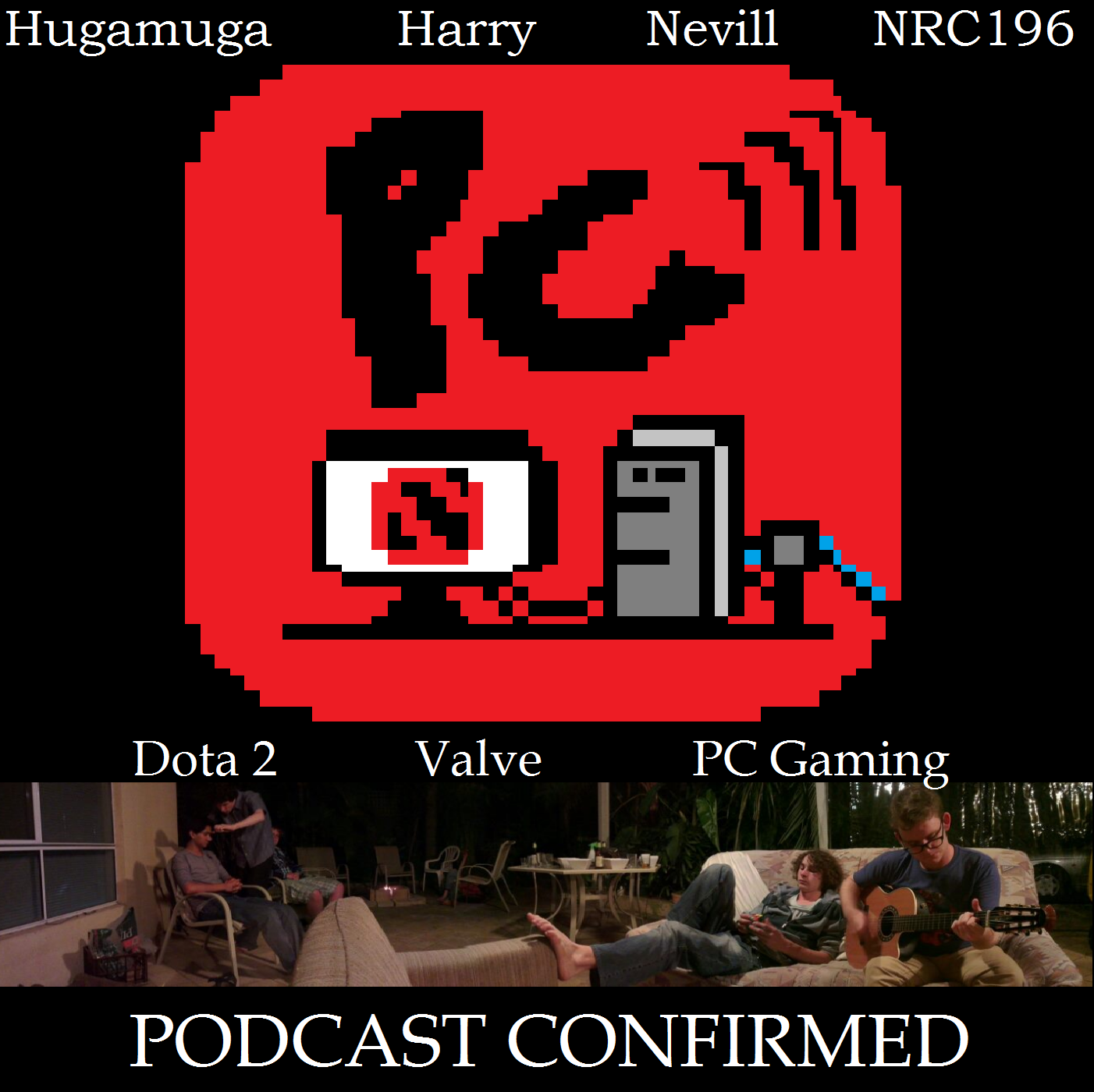 Podcast Confirmed
