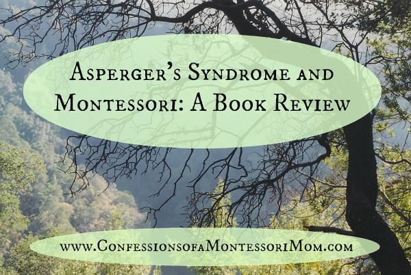 Asperger's Syndrome and Montessori: A Book Review