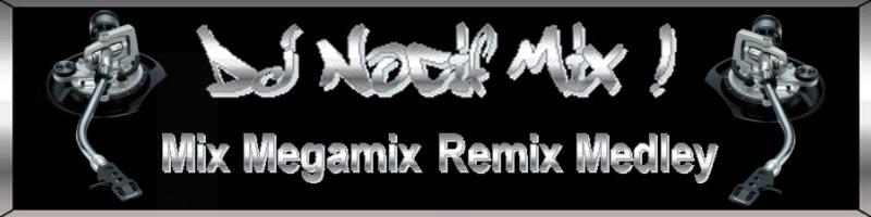 DJ Nocif Mix !