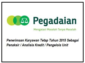 Loker Terbaru Karyawan Tetap BUMN Pegadaian Juli 2015