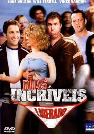 Dias Incríveis Filmes Torrent Download capa