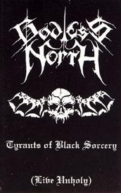 Godless North - Tyrants Of Black Sorcery (Live Unholy) [Live] (2002)