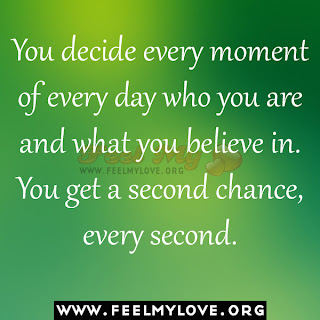 You decide every moment of every day who you are