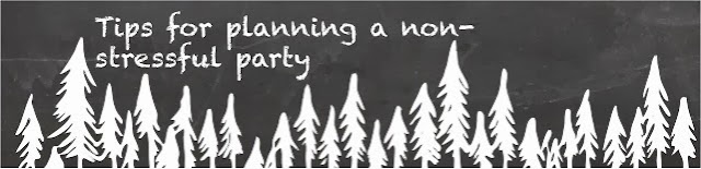 http://ramonaseb.blogspot.ch/2013/12/day-16-tips-for-non-stressful-party.html