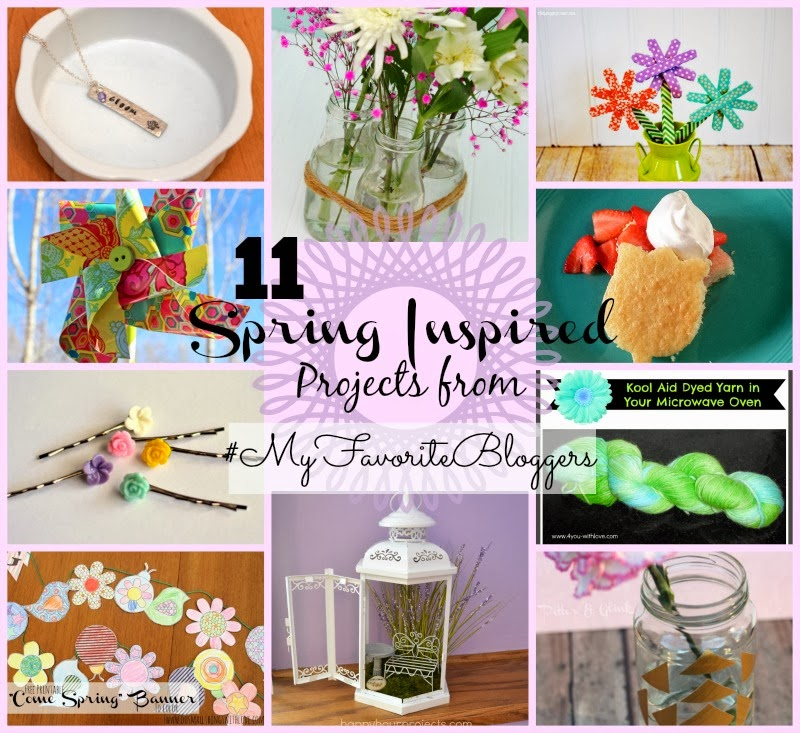 11 Spring Inspired Projects from #MyFavoriteBloggers www.PitterandGlink.com