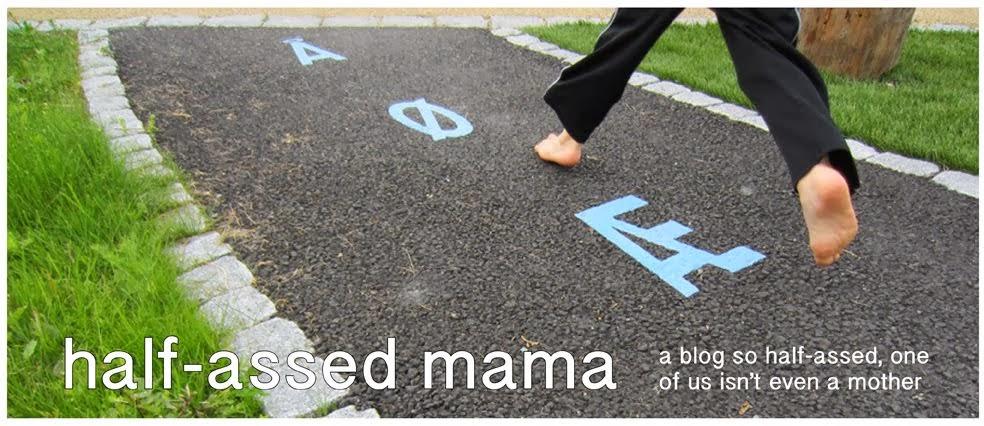 """<p align=""""left"""">Half-Assed Mama</p>"""