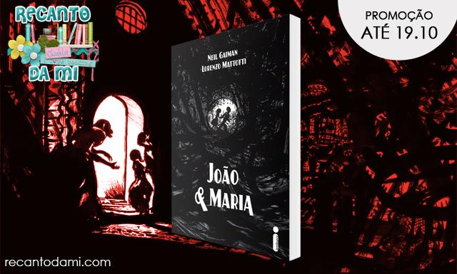 Promoção - João e Maria Neil Gaiman Editora Intrínseca