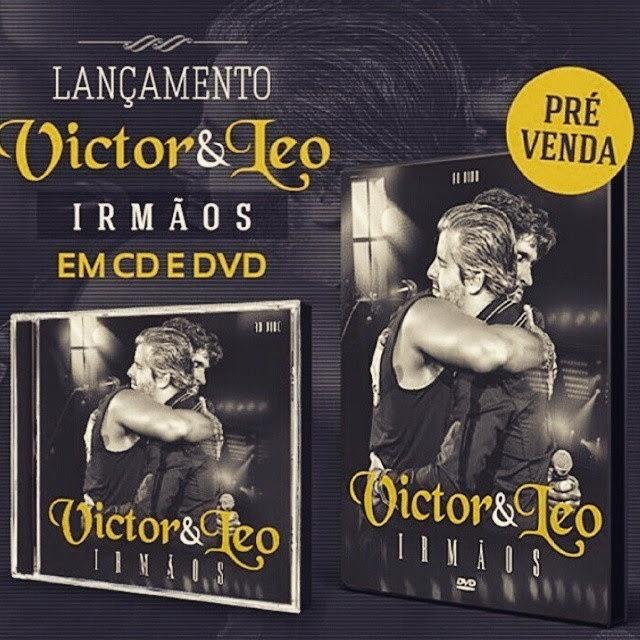 """Pré-Venda CD/DVD """"Irmãos"""" Victor&Leo"""