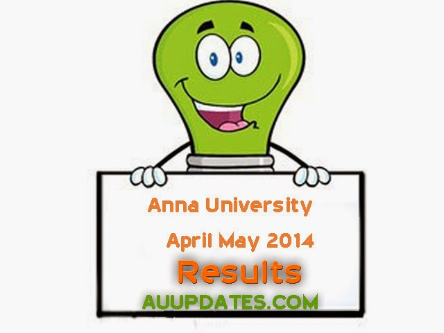 Anna University April May 2014 Results Not Found