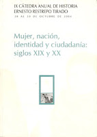 Mujer, nacin, identidad y ciudadana: siglos XIX y XX