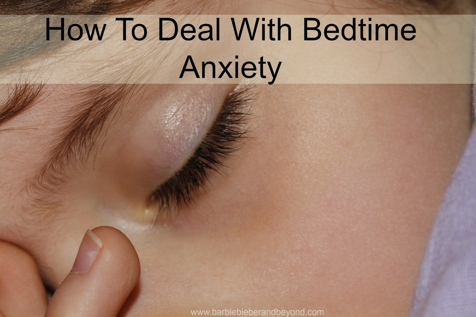 How To Deal With Bedtime Anxiety