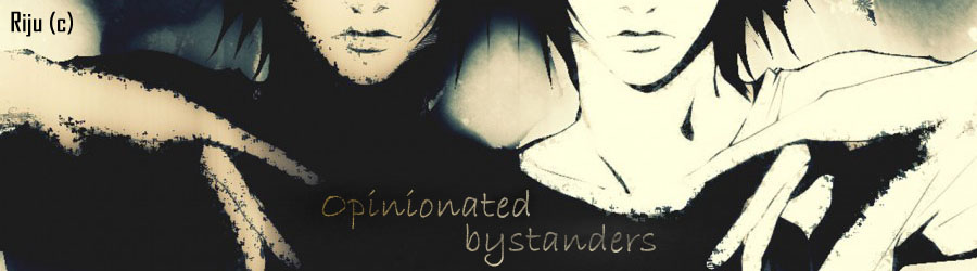Opinionated Bystanders