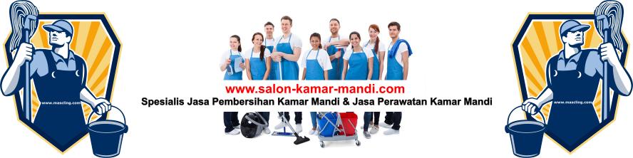 CALL / WA. 0816 847 566 | Jasa Pembersih Perawatan Salon Kamar Mandi Jogja Yogyakarta