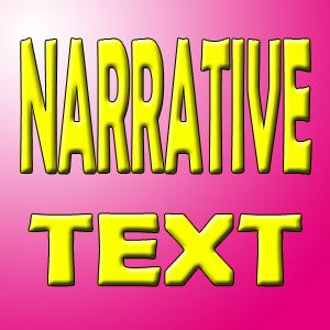 Pengertian,Ciri-Ciri,Contoh Narrative Text