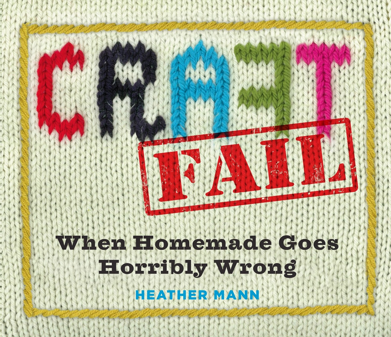 craft fail book heather mann