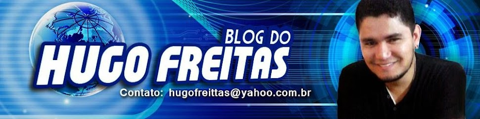 BLOG DO HUGO FREITAS