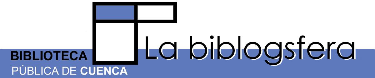 Blogsfera de la Biblioteca Pública del Estado en Cuenca