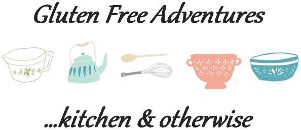 Gluten Free Adventures