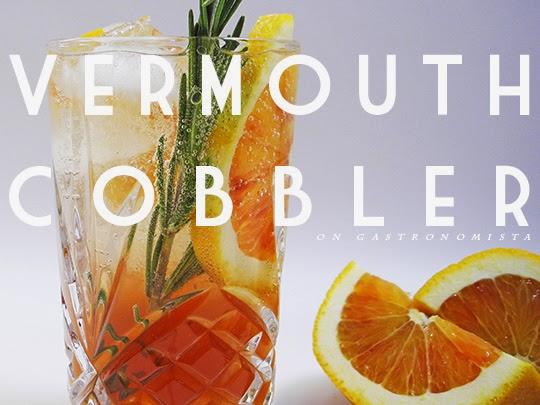 Gastronomista Vermouth Cobbler