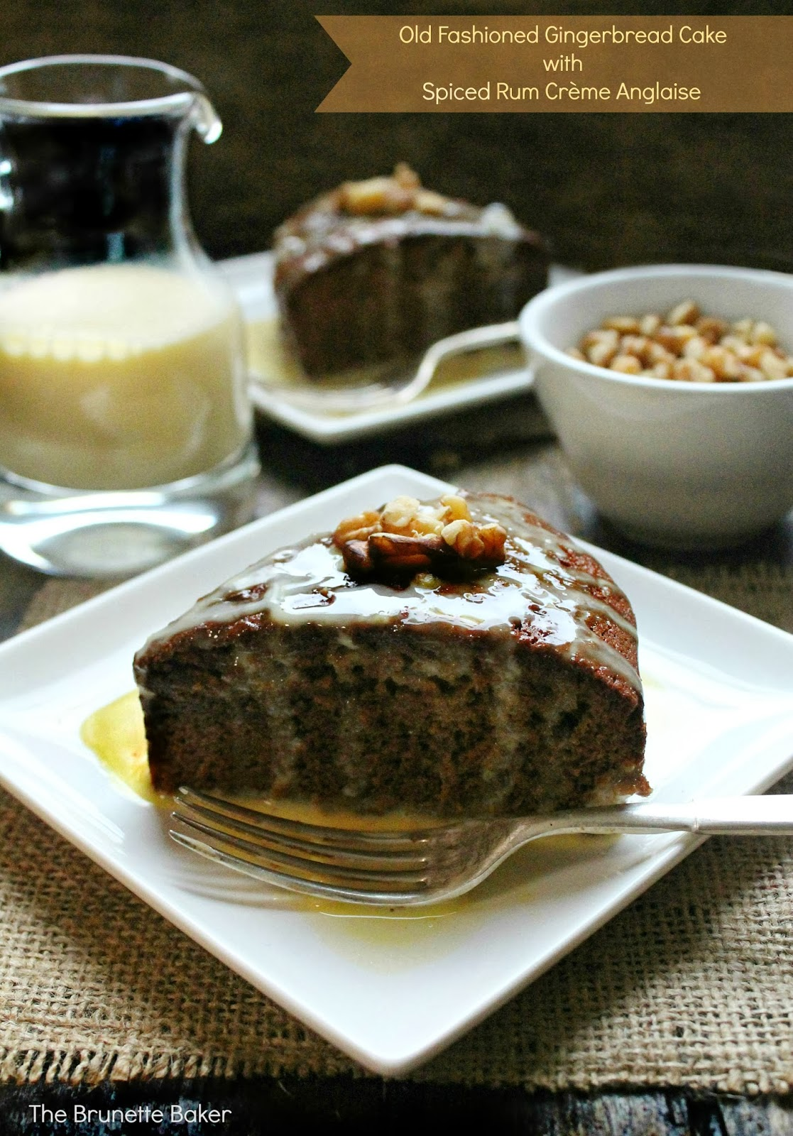 The Brunette Baker: Old Fashioned Gingerbread Cake with Spiced Rum ...