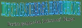 Informasi Harga Hp Terbaru