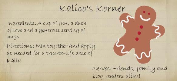 Kalico's Korner