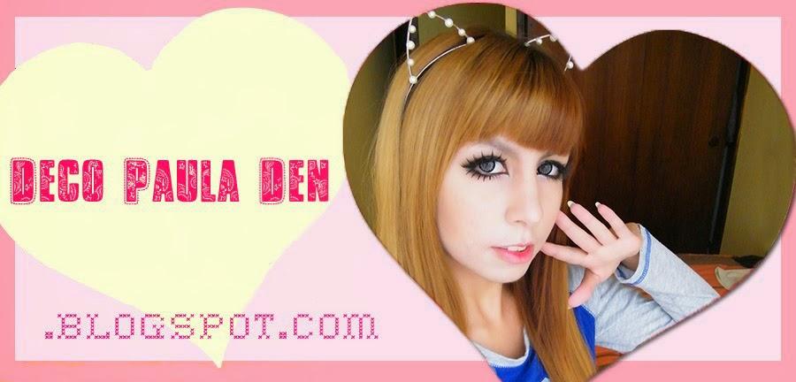 Deco~Paula~Den ☆ ♥