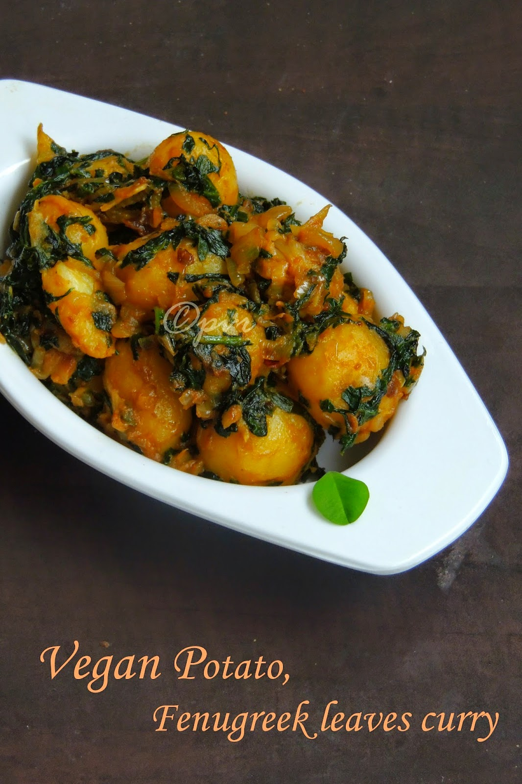 Aloo methi Sabzi, Potato fenugreek leaves curry,Vegan Potato curry
