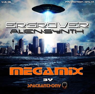 ERGROVER   - ALIEN  SYNTH  MEGAMIX 2011