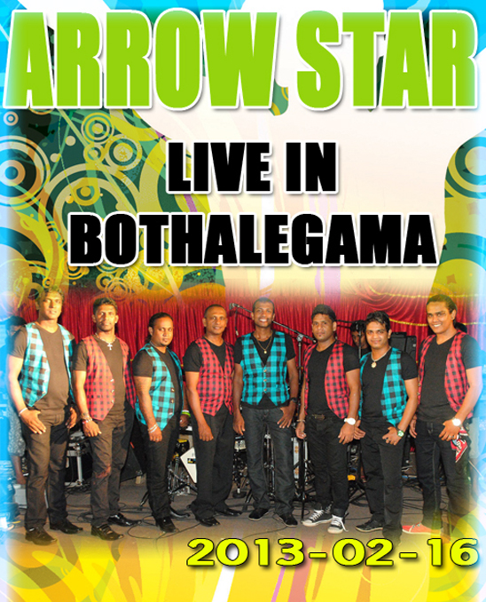 ARROW STAR LIVE IN BOTHALEGAMA