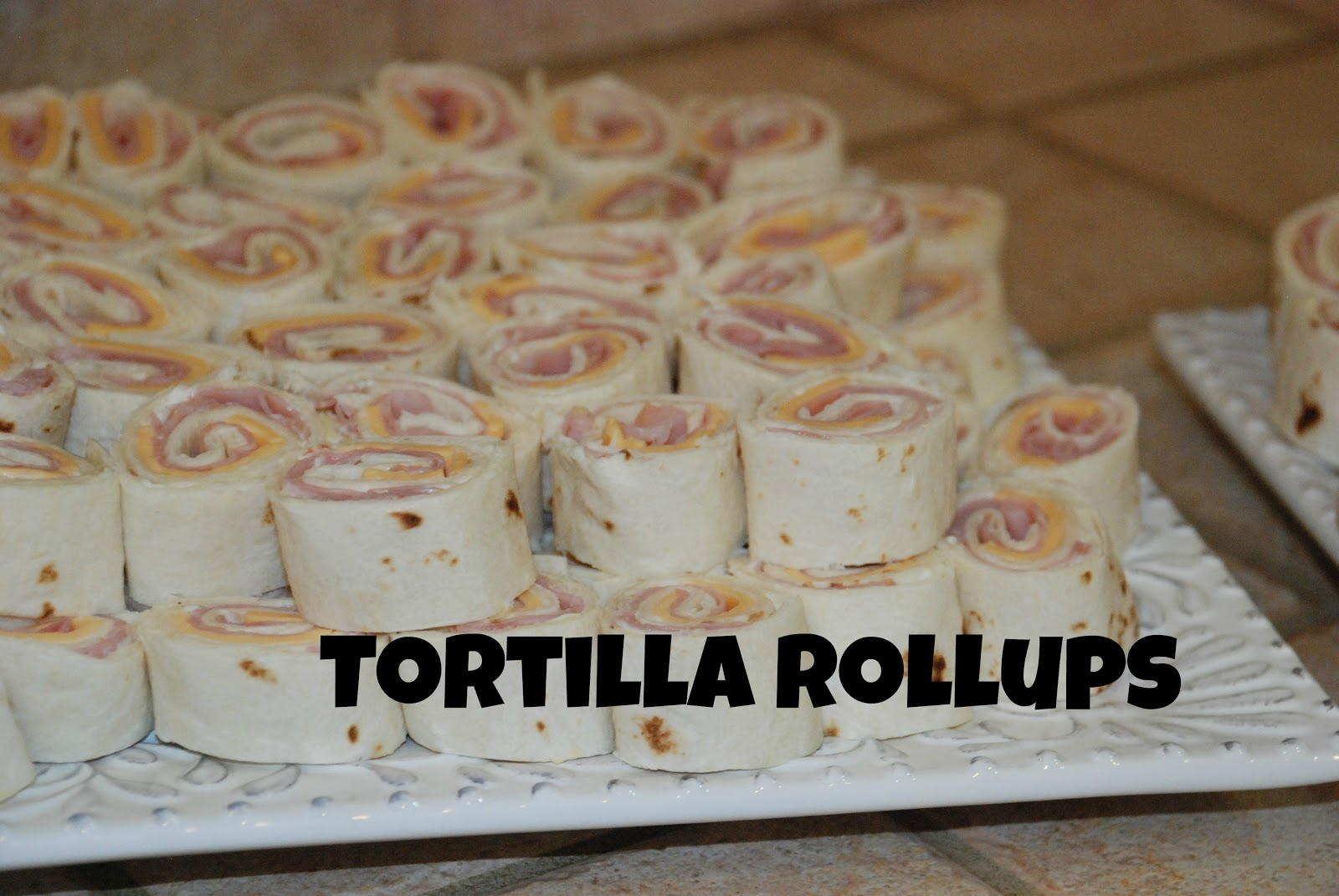 Tada's Kooky Kitchen: Tortilla Rollups