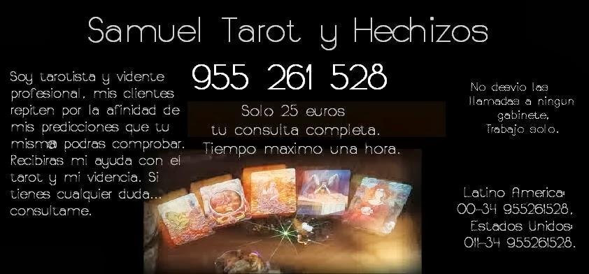 Tarot y Hechizos con Samuel 955 261 528