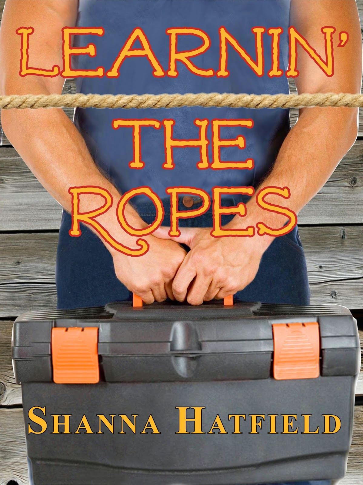 http://www.amazon.com/Learnin-Ropes-Shanna-Hatfield-ebook/dp/B008FGV4SI/ref=sr_1_1?ie=UTF8&qid=1420739135&sr=8-1&keywords=learnin%27+the+ropes