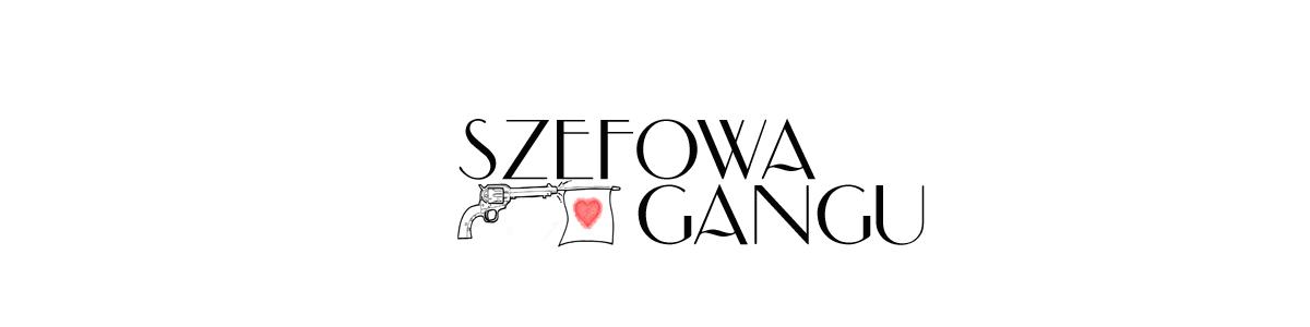 Szefowa Gangu