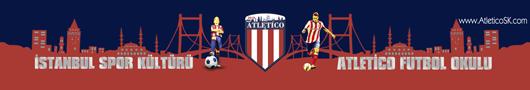 Atletico SK Futbol Okulu İstanbul Spor Kültürü